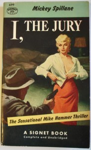 """I, the Jury"" by Mickey Spillane"